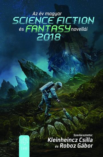 Az év magyar science fiction és fantasynovellái 2018 - cover