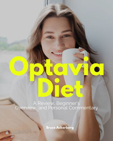 Optavia Diet - A Review Beginner's Overview and Personal Commentary - cover