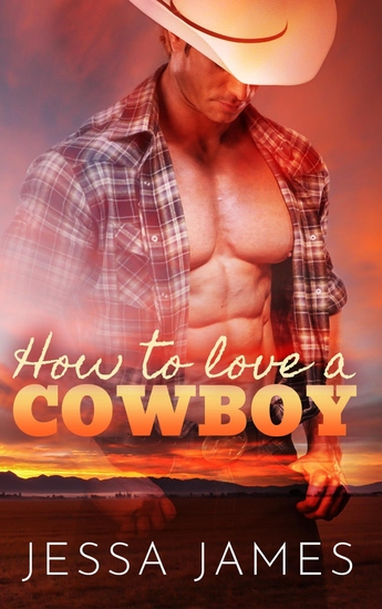 How To Love A Cowboy - cover