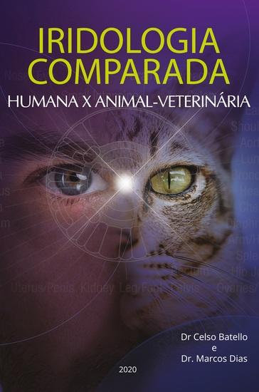 Iridologia Comparada - Humana x Animal - Veterinária - cover