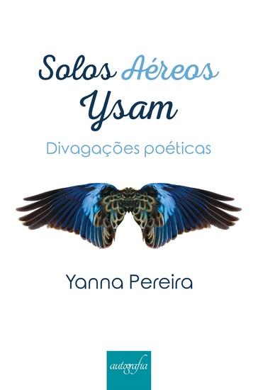 Solos aéreos – Ysam - divagações poéticas - cover