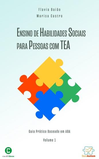 Ensino de habilidades sociais para pessoas com TEA - Guia prático baseado em ABA - cover