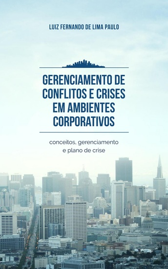 Gerenciamento de conflitos e crises em ambientes corporativos - cover