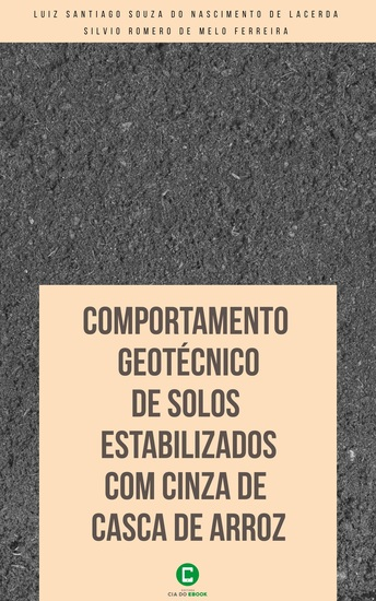 Comportamento geotécnico de solos estabilizados com cinza de casca de arroz - cover