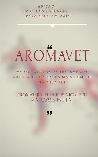 Aromavet - 17 óleos essenciais para seus animais - cover