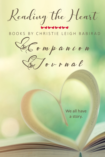 Reading the Heart - Books by Christie Leigh Babirad Companion Journal - cover