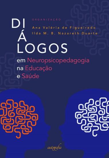 Diálogos em neuropsicopedagogia na educação e saúde - cover