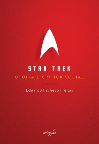 Star Trek : utopia e crítica social - cover