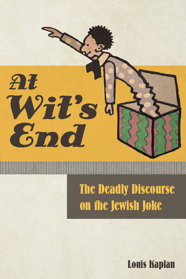At Wit's End - The Deadly Discourse on the Jewish Joke - cover