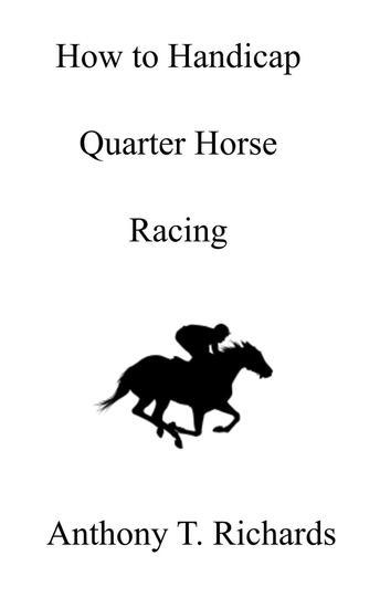 How to Handicap Quarter Horse Racing - cover