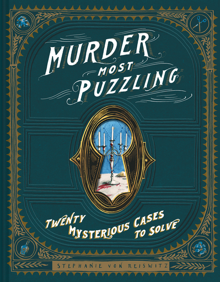 Murder Most Puzzling - Twenty Mysterious Cases to Solve - cover