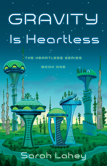 Gravity is Heartless - The Heartless Series Book One - cover
