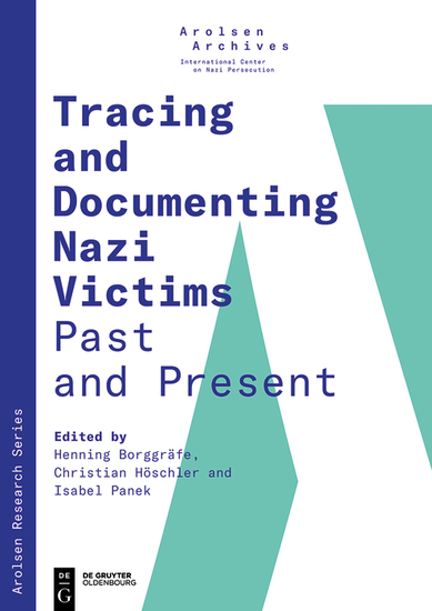 Tracing and Documenting Nazi Victims Past and Present - cover