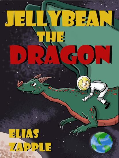 Jellybean the Dragon - Jellybean the Dragon Stories American-English Edition #1 - cover