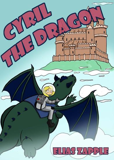 Cyril the Dragon - Jellybean the Dragon Stories American-English Edition - cover