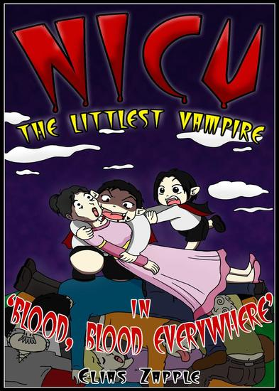 Blood Blood Everywhere - Nicu - The Littlest Vampire American-English Edition #3 - cover