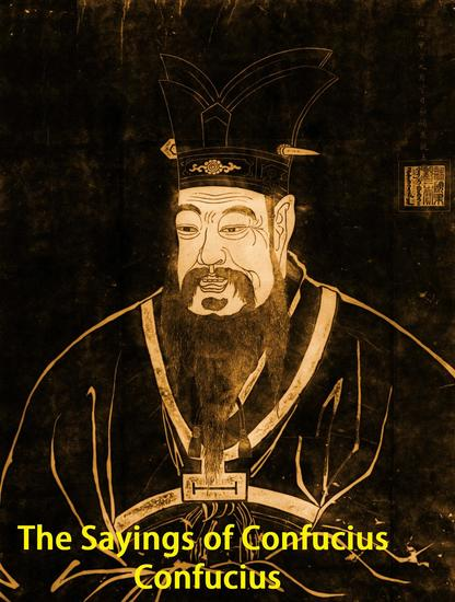 The Sayings of Confucius - cover