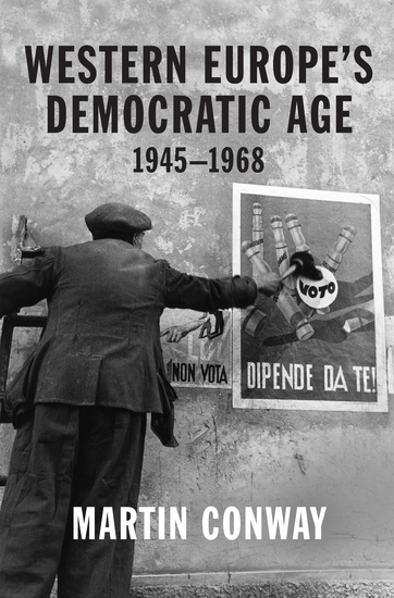 Western Europe's Democratic Age - 1945—1968 - cover