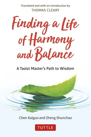 Finding a Life of Harmony and Balance - A Taoist Master's Path to Wisdom - cover
