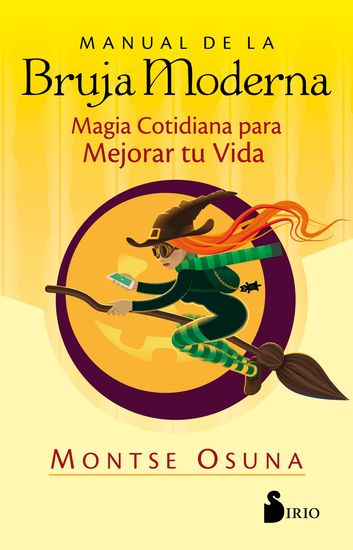 Manual de la bruja moderna - Magia cotidiana para mejorar tu vida - cover