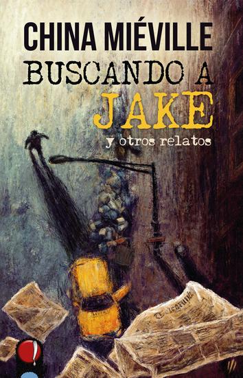 Buscando a Jake y otros relatos - cover