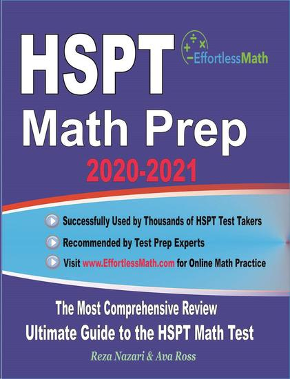 HSPT Math Prep 2020-2021: The Most Comprehensive Review and Ultimate Guide to the HSPT Math Test - cover