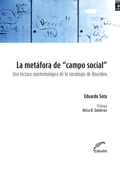 La metáfora de campo social - Una lectura epistemológica de la sociología de Pierre Bourdieu - cover