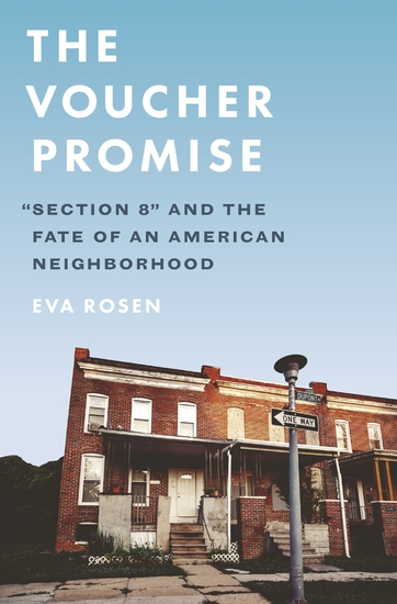 "The Voucher Promise - ""Section 8"" and the Fate of an American Neighborhood - cover"