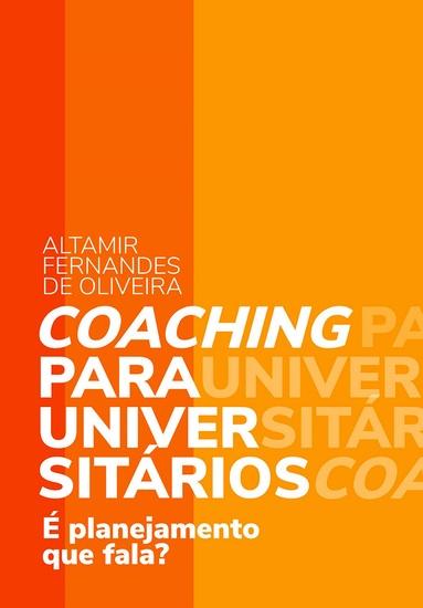 Coaching para universitários - É planejamento que fala? - cover