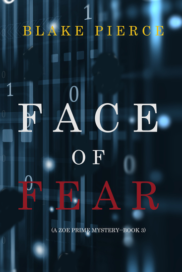Face of Fear (A Zoe Prime Mystery—Book 3) - cover