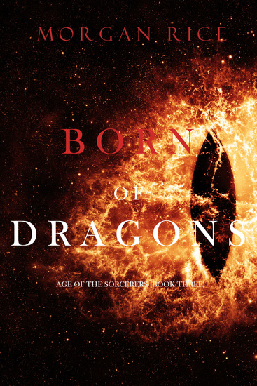 Born of Dragons (Age of the Sorcerers—Book Three) - cover