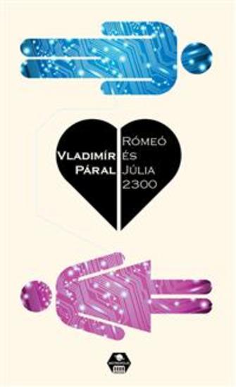 Rómeó és Júlia 2300 - cover