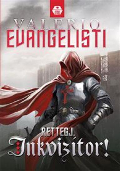 Rettegj inkvizítor! - cover