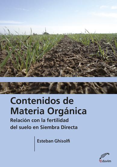 Contenidos de materia orgánica - Relación con la fertilidad del suelo en siembra directa - cover