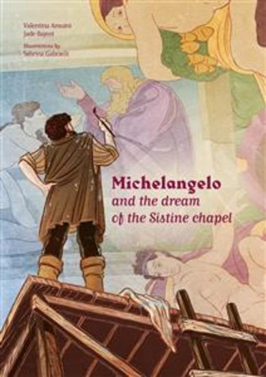 Michelangelo and the dream of the Sistine chapel - cover