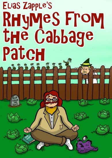 Elias Zapple's Rhymes from the Cabbage Patch - cover