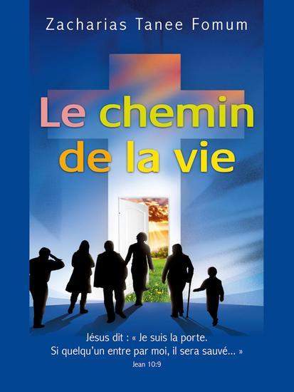 Le Chemin de la Vie - Le Chemin Chretien #1 - cover