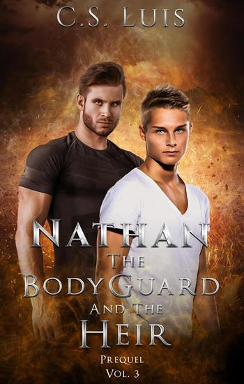 Nathan - The Bodyguard and the Heir #3 - cover