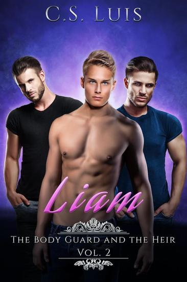 Liam - The Bodyguard and the Heir #2 - cover