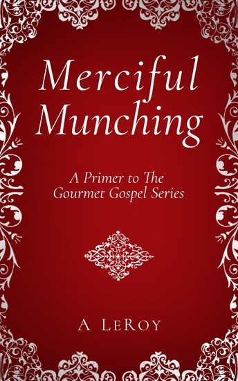 Merciful Munching - Why Diets Don't Work but the Grace of God Does - cover