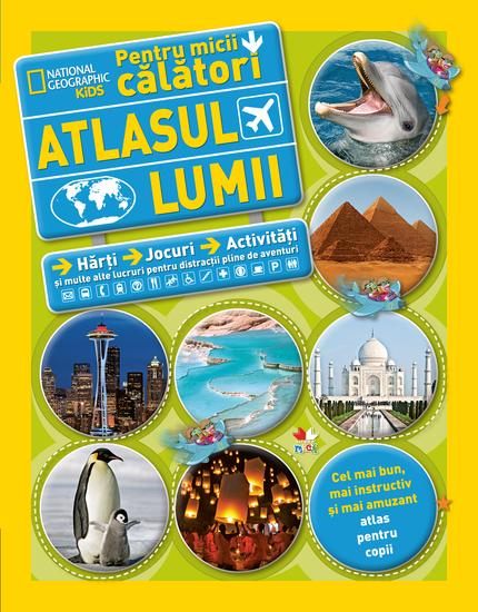 Atlasul lumii pentru micii călători - cover