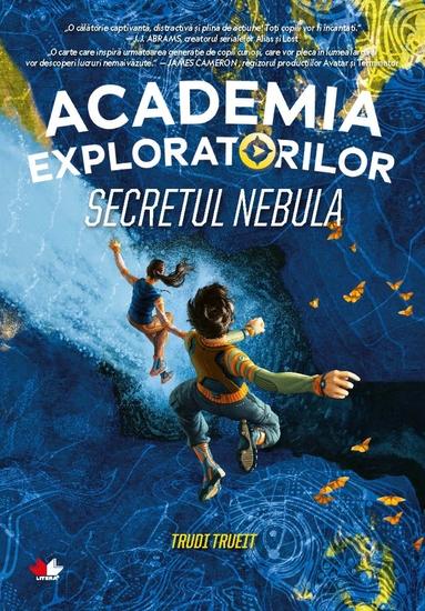 Academia exploratorilor - Secretul Nebula - cover