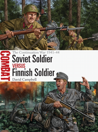 Soviet Soldier vs Finnish Soldier - The Continuation War 1941–44 - cover
