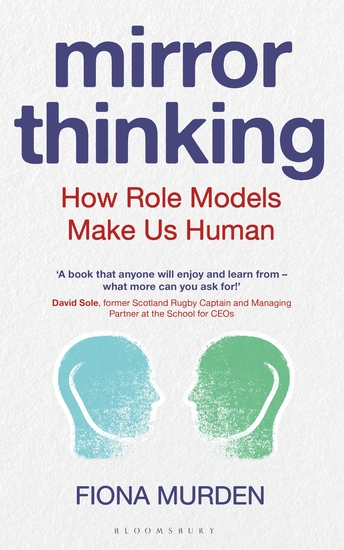 Mirror Thinking - How Role Models Make Us Human - cover