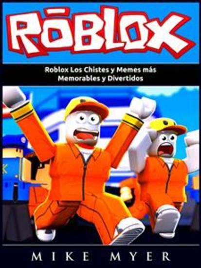 Roblox Los Chistes Y Memes Más Memorables Y Divertidos - cover