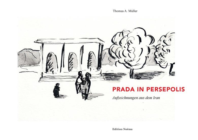 Prada in Persepolis - Aufzeichnungen aus dem Iran - cover