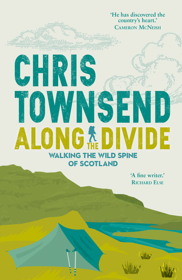Along the Divide - Walking the Wild Spine of Scotland - cover