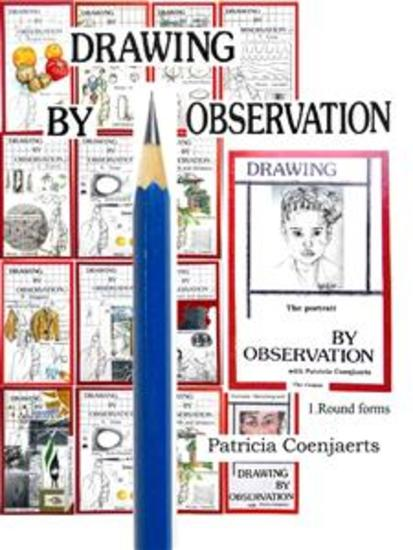 Drawing by Observation - Drawing by Observation with Patricia Coenjaerts Chapter 1Round forms - cover