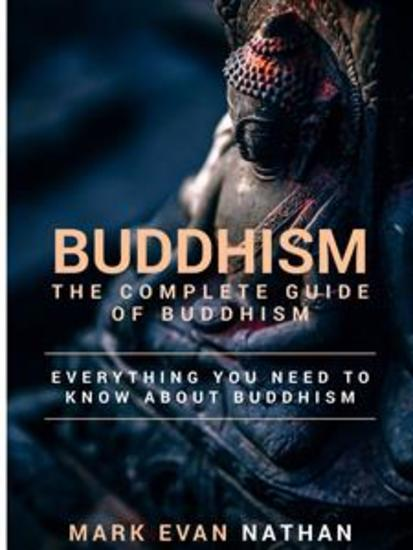 Buddhism - The Complete Guide of Buddhism - cover