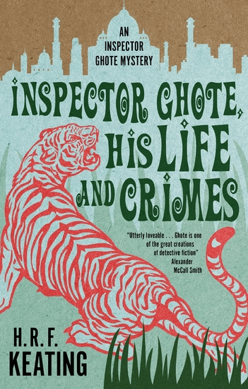 Inspector Ghote His Life and Crimes - cover